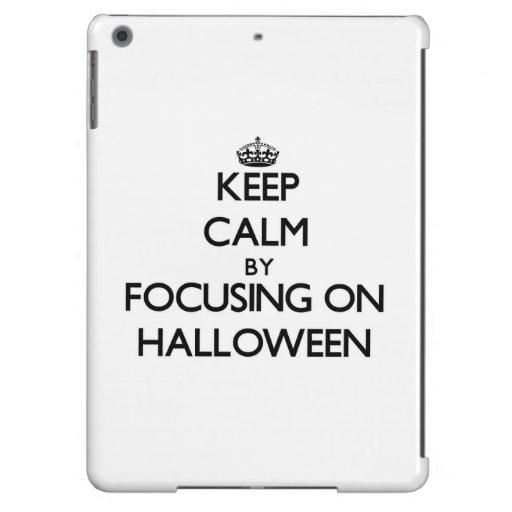 Keep Calm by focusing on Halloween iPad Air Case