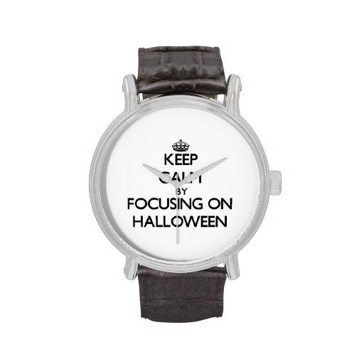 Keep Calm by focusing on Halloween Watch