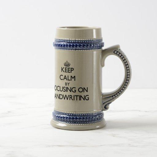 Keep Calm by focusing on Handwriting Coffee Mug