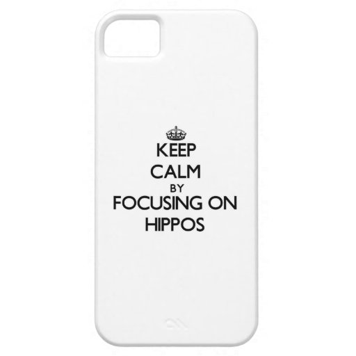 Keep Calm by focusing on Hippos iPhone 5 Cover