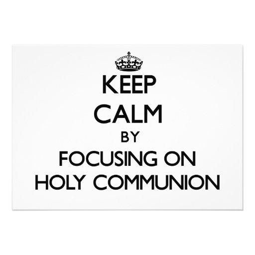Keep Calm by focusing on Holy Communion Custom Invitation