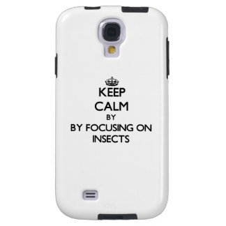 Keep calm by focusing on Insects Galaxy S4 Case