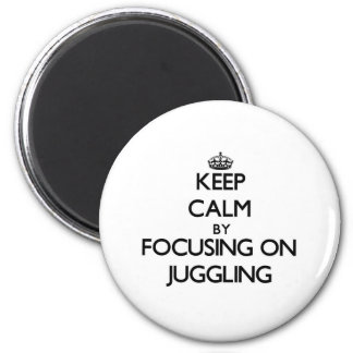 Keep Calm by focusing on Juggling Fridge Magnets