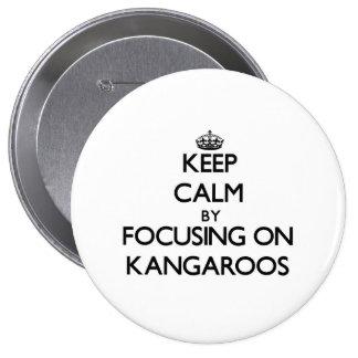 Keep Calm by focusing on Kangaroos Pins