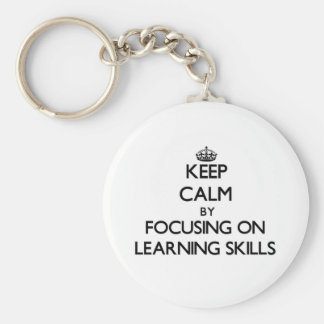 Keep calm by focusing on Learning Skills Key Chain