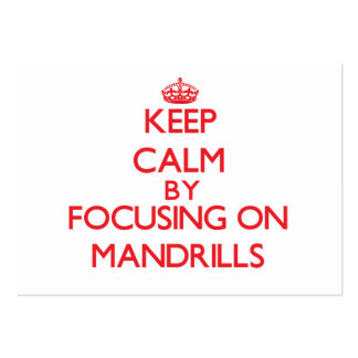 Keep calm by focusing on Mandrills Pack Of Chubby Business Cards