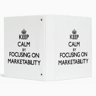 Keep Calm by focusing on Marketability 3 Ring Binders