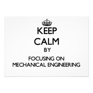 Keep calm by focusing on Mechanical Engineering Personalized Invitation