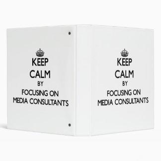 Keep Calm by focusing on Media Consultants Vinyl Binders