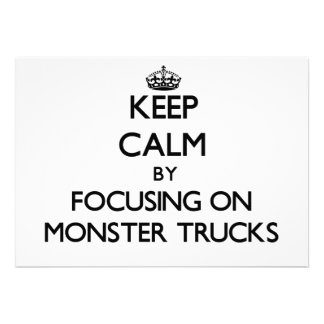 Keep Calm by focusing on Monster Trucks Custom Invites