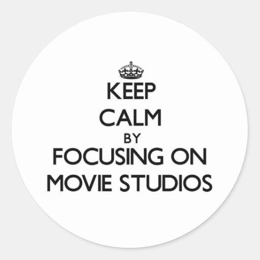 Keep Calm by focusing on Movie Studios Sticker