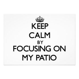 Keep Calm by focusing on My Patio Invitation