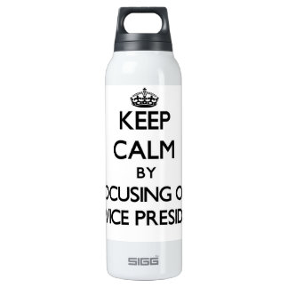 Keep Calm by focusing on My Vice President SIGG Thermo 0.5L Insulated Bottle