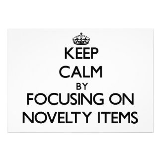 Keep Calm by focusing on Novelty Items Personalized Announcement