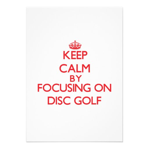 Keep calm by focusing on on Disc Golf Cards