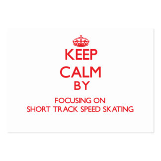 Keep calm by focusing on on Short Track Speed Skat Business Card Template