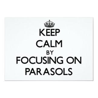 Keep Calm by focusing on Parasols Custom Announcement