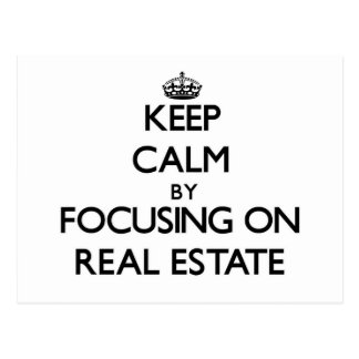 Keep calm by focusing on Real Estate Post Card