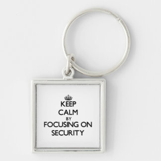 Keep Calm by focusing on Security Keychains