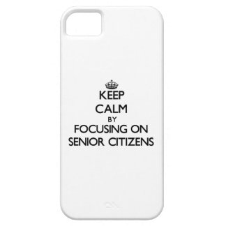 Keep Calm by focusing on Senior Citizens iPhone 5 Cases