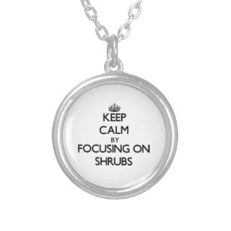 Keep Calm by focusing on Shrubs Silver Plated Necklace