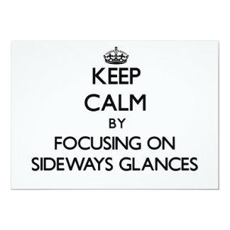 Keep Calm by focusing on Sideways Glances Custom Announcements