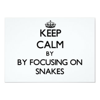 Keep calm by focusing on Snakes Personalized Invitations