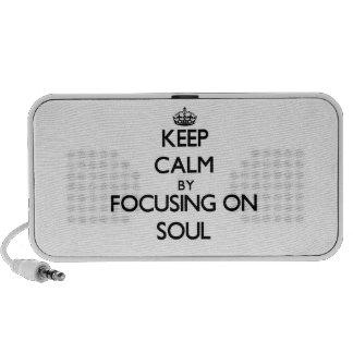 Keep Calm by focusing on Soul Notebook Speakers