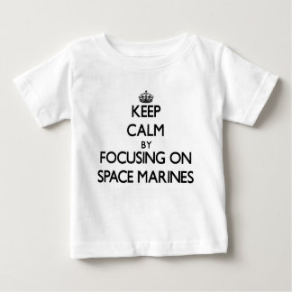 Keep Calm by focusing on Space Marines Shirts