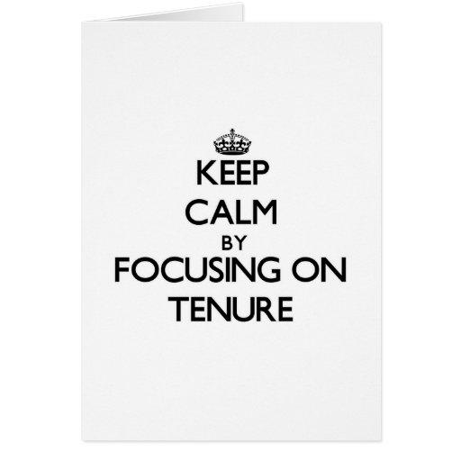 Keep Calm by focusing on Tenure Cards