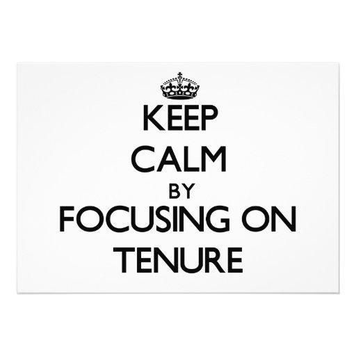 Keep Calm by focusing on Tenure Custom Invitations