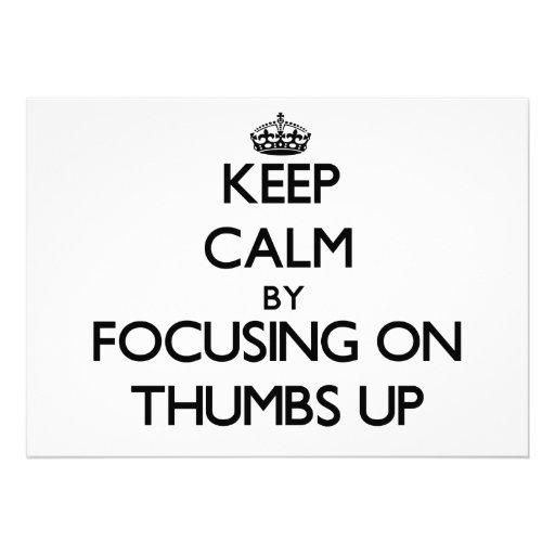 Keep Calm by focusing on Thumbs Up Custom Invites