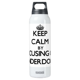 Keep Calm by focusing on Underdogs SIGG Thermo 0.5L Insulated Bottle