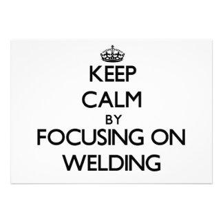 Keep calm by focusing on Welding Custom Invites