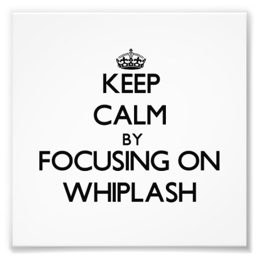 Keep Calm by focusing on Whiplash Photographic Print