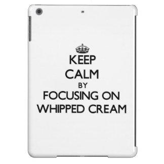 Keep Calm by focusing on Whipped Cream iPad Air Cover