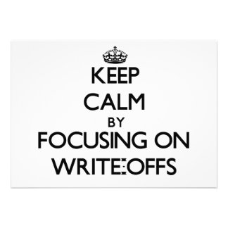 Keep Calm by focusing on Write-Offs Announcements