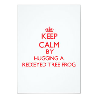 Keep calm by hugging a Red-Eyed Tree Frog Personalized Announcements