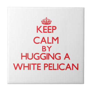Keep calm by hugging a White Pelican Tile