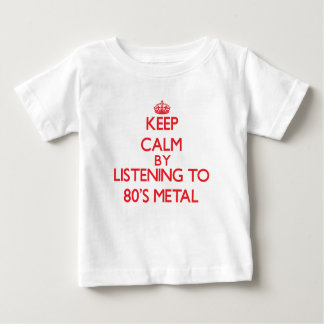Keep calm by listening to 80'S METAL Tshirts