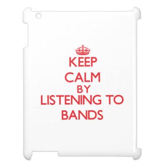 Keep calm by listening to BANDS iPad Covers