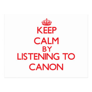 Keep calm by listening to CANON Post Cards