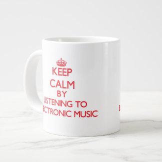 Keep calm by listening to ELECTRONIC MUSIC Jumbo Mugs