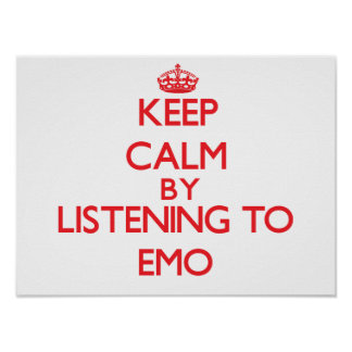 Keep calm by listening to EMO Print