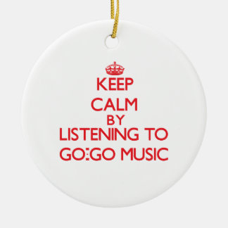 Keep calm by listening to GO-GO MUSIC Christmas Ornament
