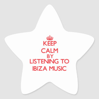 Keep calm by listening to IBIZA MUSIC Star Stickers