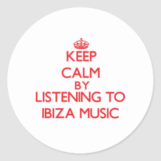 Keep calm by listening to IBIZA MUSIC Sticker