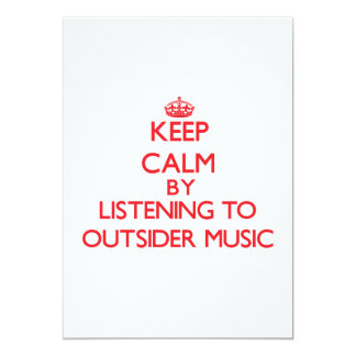 Keep calm by listening to OUTSIDER MUSIC Custom Announcement