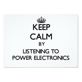 Keep calm by listening to POWER ELECTRONICS Custom Invitations