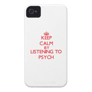 Keep calm by listening to PSYCH iPhone 4 Covers